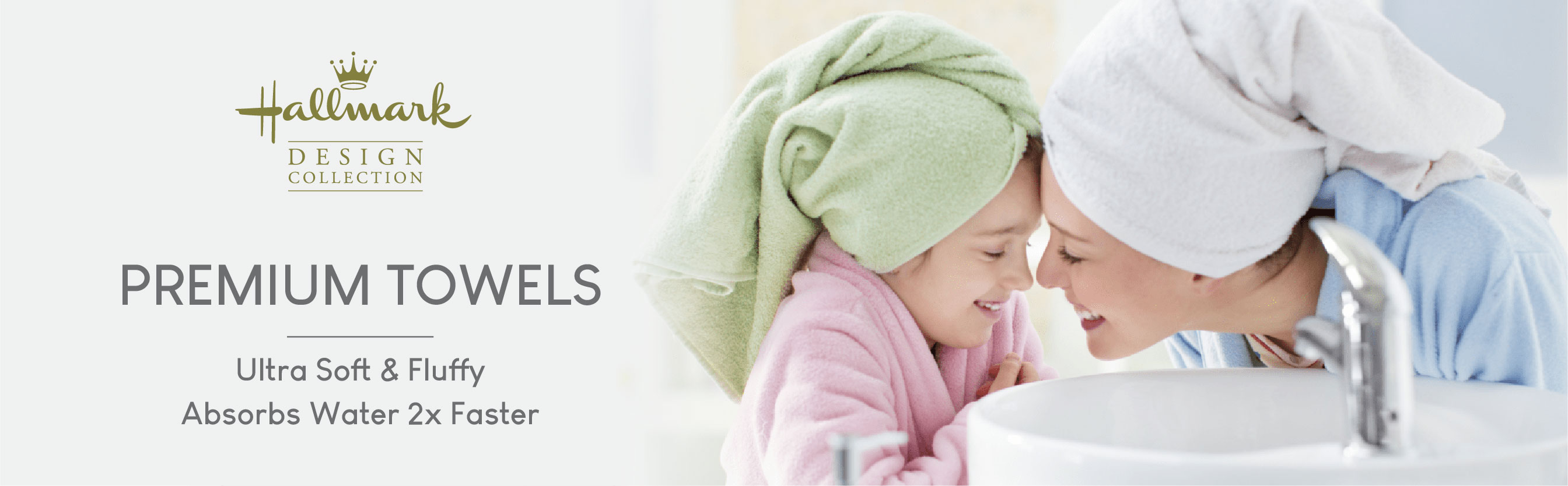 Hallmark Towels are soft, fluffy and 2x more water absorbent
